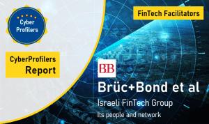 CyberProfilers Report on FinTech Facilitators and BrücBond
