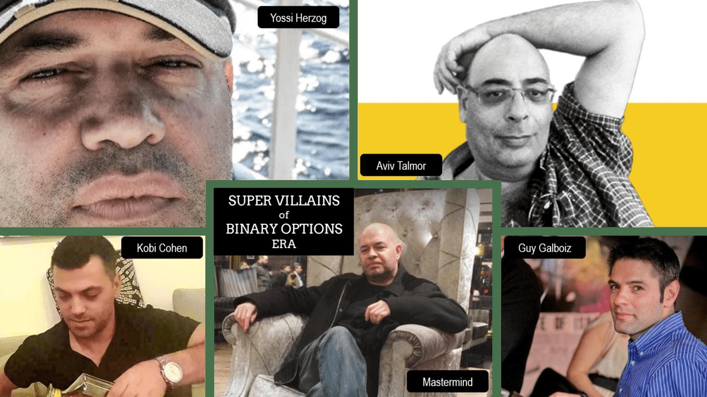 Yossi Herzog with Gyu Galboiz and the super villians of binary options era