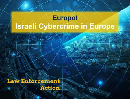 Law Enforcement Action day against Israeli cybercrime organization