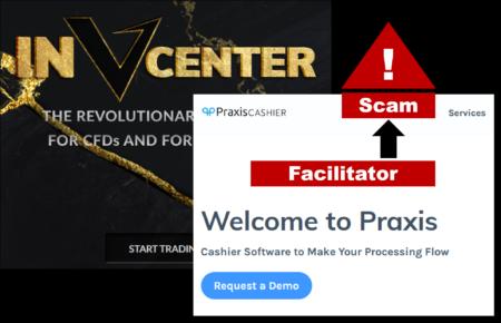 InvCenter broker scam facilitated by Praxis Cashier
